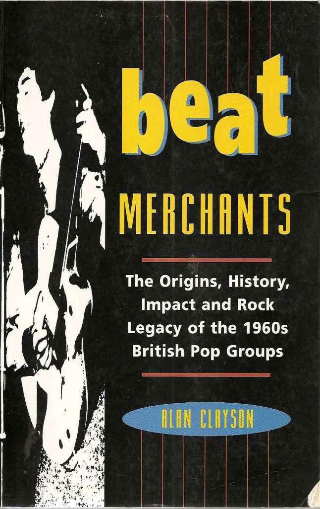Beat Merchants by Alan Clayson