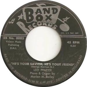 Band Box 0003 - Frazier, Leo -He's Your Savior He's Your Friend.png