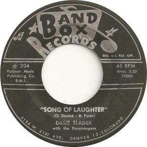 Band Box 204 - Sladek, Ossie & Paratroopers - Song of Laughter