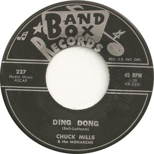 Band Box 227 - Mills, Chuck & Monarchs - Ding Dong