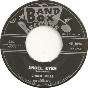 Band Box 230 - Mills, Chuck & Monarchs - Angel Eyes
