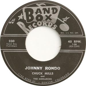Band Box 230 - Mills, Chuck & Monarchs - Johnny Rondo