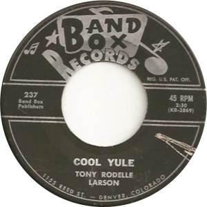 Band Box 237 - Larson, Tony - Cool Yule R