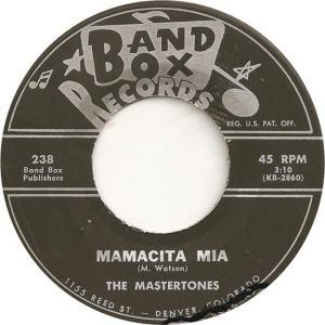 Band Box 238 - Mastertones - Mamacita Mia