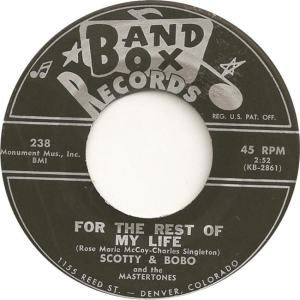 Band Box 238 - Scotty & Bobo & Mastertones - For the Rest of My Life