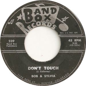 Band Box 239 - Bob & Sylvia - Don't Touch