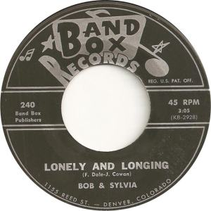Band Box 240 - Bob & Sylvia - Lonely and Longing