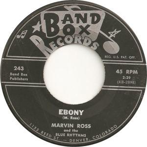 Band Box 243 - Ross. Marvin & Blue Rhythms - Ebony