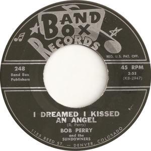 Band Box 248 - Perry, Bob & Sundowners - I dreamed