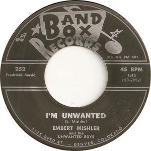 Band Box 252 - Mishler, Embert & Unwanted Boys - I'm Unwanted