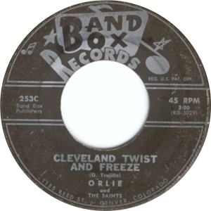 Band Box 253-C - Orlie & the Saints - Cleveland Twist and Freeze