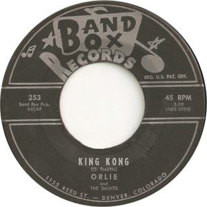 Band Box 253 - Orlie & Saints - King Kong