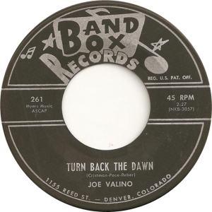 Band Box 261 - Valino, Joe - Turn Back the Dawn