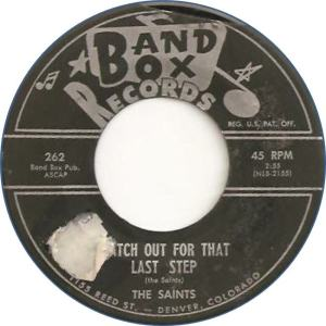 Band Box 262 - Saints - Watch Out for That Last Step