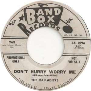 Band Box 263 - Balladiers - Don't Hurry Worry Me