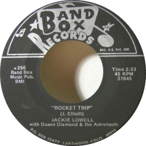 Band Box 266 - Lowell, Jackie & Duane Diamond & Astronauts - Rocket Trip