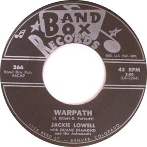 Band Box 266 - Lowell, Jackie w Duane Diamond & Astronouts - Warpath