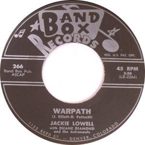 Band Box 266 - Lowell, Jackie w Duane Diamond & Astronouts - Warpath
