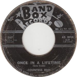 Band Box 267 - Countess Edee - Once In a Lifetime