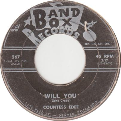 Band Box 267 - Countess Edee - Will You