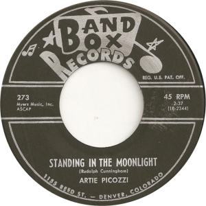 Band Box 273 - Picozzi, Artie - Standing in the Moonlight