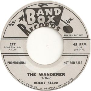 Band Box 277 - Starr, Rocky - The Wanderer