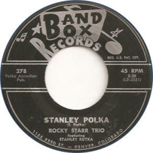 Band Box 278 - Starr Trio, Rocky - Stanley Polka