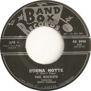 Band Box 279 - Rockets - Buona Notte