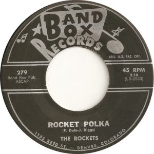Band Box 279 - Rockets - Rocket Polka