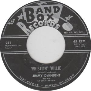 BAND BOX 281 - DEKNIGHT, JIMMY - WHISTLIN WILLIE