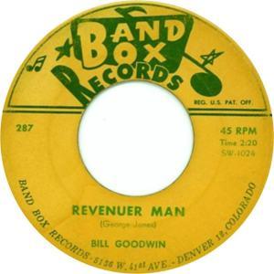 Band Box 287 - Goodwin, Bill - Revenuer Man