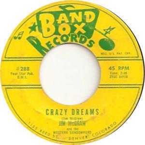 Band Box 288 - McGraw, Jim & Western Sundowners - Crazy Dreams