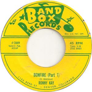 Band Box 289 - Kay, Ronny - Bonfire Part 1