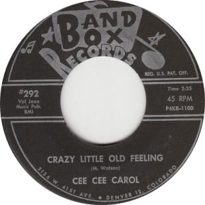 Band Box 292 BLK - Carol, Cee Cee - Crazy Little Old Feeling