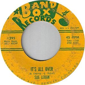 Band Box 295 - Leban, Sue - It's All Over R
