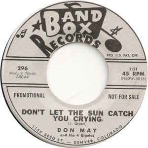 Band Box 296 DJ - May, Don & 4 Gigolos - Don't Let the Sun Catch You Crying