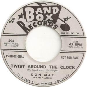 Band Box 296 DJ - May, Don & 4 Gigolos - Twist Around the Clock