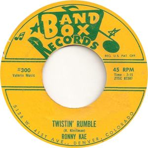 Band Box 300 - Kae, Ronny - Twistin Rumble