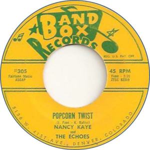 Band Box 305 - Kaye, Nancy & Echoes - Popcorn Twist