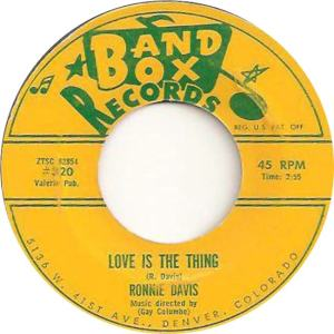 Band Box 320 - Davis, Ronnie - Love is the Thing