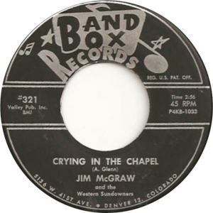 Band Box 321 - McGraw, Jim & Western Sundowners - Crying in the Chapel