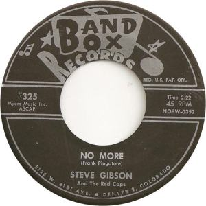 Band Box 325 - Gibson, Steve & Red Caps - No More
