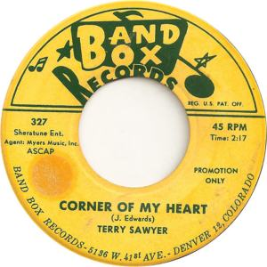 Band Box 327 DJ - Sawyer, Terry - Corner of My Heart