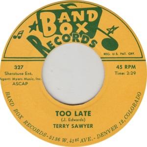 BAND BOX 327 - TERRY SAWYER STD B
