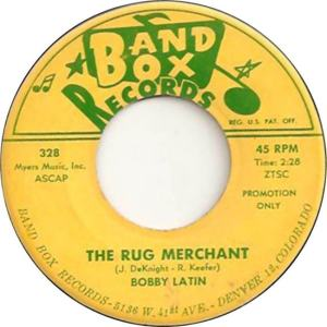 Band Box 328 - Latin, Bobby - The Rug Merchant