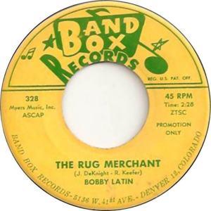 Band Box 328 - Latin, Bobby - The Rug Merchant