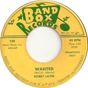 Band Box 328 - Latin, Bobby - Wanted