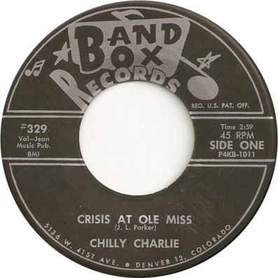 Band Box 329 - Chilly Charlie - Crisis at Ole Miss SD 1