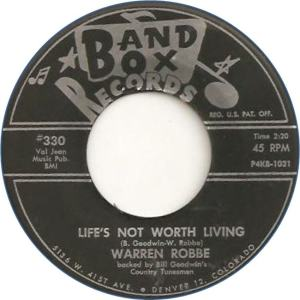 Band Box 330 - Robbe, Warren - Life's Not Worth Living