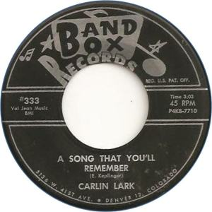 Band Box 333 - Lark, Carlin - A Song That You'll Remember